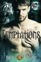 Temptations ebook by Bryce Evans