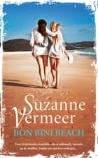 Bon Bini Beach ebook by Suzanne Vermeer