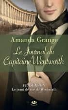 Le Journal du capitaine Wentworth ebook by Amanda Grange, Claire Allouch