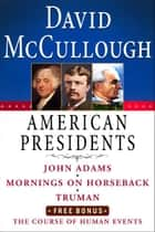 David McCullough American Presidents E-Book Box Set ebook by David McCullough