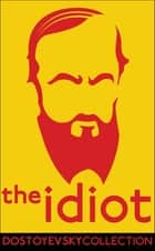 The Idiot ebook by Fyodor Dostoyevsky