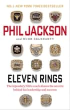 Eleven Rings ebook by Phil Jackson