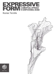 Expressive Form - A Conceptual Approach to Computational Design ebook by Kostas Terzidis