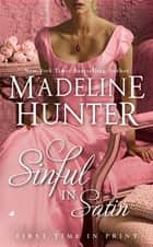 Sinful in Satin ebook by Madeline Hunter