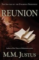 Reunion ebook by M. M. Justus