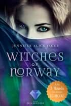 Witches of Norway: Alle 3 Bände der magischen Hexen-Reihe in einer E-Box! eBook by Jennifer Alice Jager