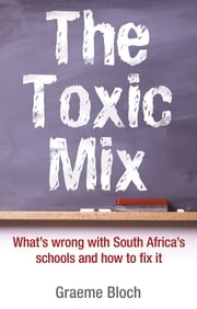 Toxic mix ebook by Graeme Bloch