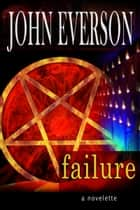 Failure ebook by John Everson