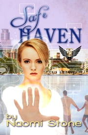 Safe Haven ebook by Naomi Stone