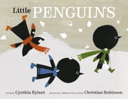 Little Penguins ebook by Cynthia Rylant,Christian Robinson