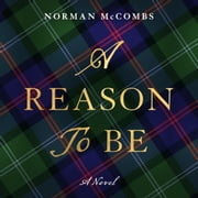 Reason To Be, A audiobook by Norman McCombs