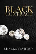 Black Contract ebook by Charlotte Byrd