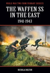 The Waffen SS In The East: 1941-1943 ebook by Bob Carruthers