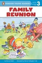 Family Reunion (formerly titled Graphs) ebook by Bonnie Bader, Mernie Gallagher Cole, Andrew Bates
