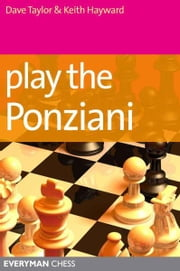 Play the Ponziani ebook by Dave Taylor and Keith Hayward
