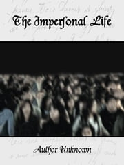 The Impersonal Life ebook by Author Unknown