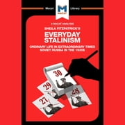 The Macat Analysis of Sheila Fitzpatrick's Everyday Stalinsim audiobook by Victor Petrov