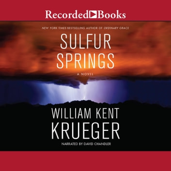 Sulfur Springs audiobook by William Kent Krueger