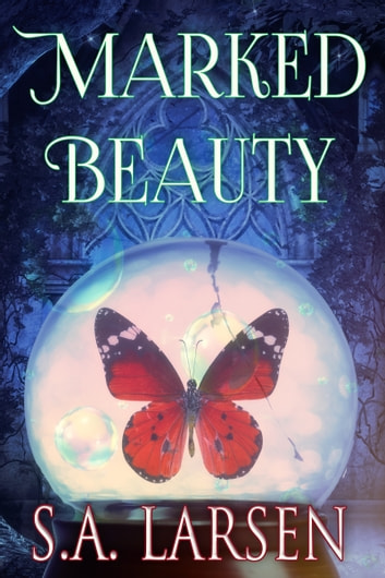 Marked Beauty ebook by S.A. Larsen