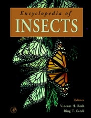 Encyclopedia of Insects ebook by Resh, Vincent H.