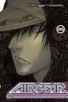 Air Gear - Volume 35 ebook by Oh!Great