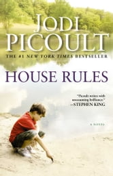 House Rules - A Novel ebook by Jodi Picoult