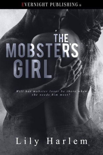The Mobster's Girl ebook by Lily Harlem