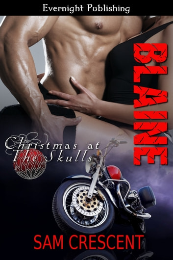 Blaine: Christmas at The Skulls ebook by Sam Crescent