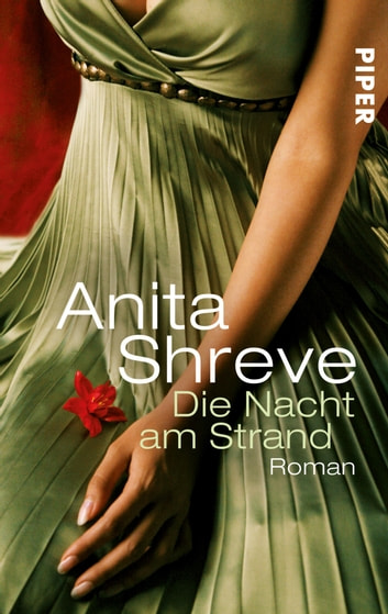 Die Nacht am Strand - Roman ebook by Anita Shreve