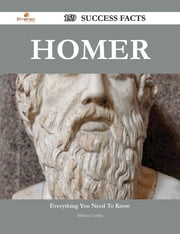 Homer 159 Success Facts - Everything you need to know about Homer ebook by Melissa Combs