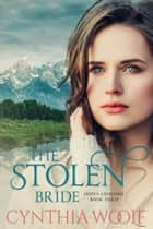 The Stolen Bride ebook by