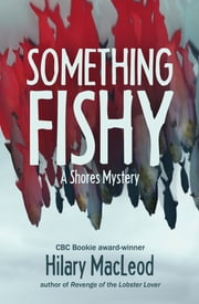 Something Fishy ebook by Hilary MacLeod
