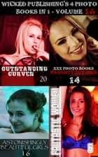 Wicked Publishing's 4 Photo Books In 1 - Volume 16 ebook by Madeleine David, Rita Astley, Mandy Tolstag