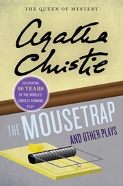 The Mousetrap and Other Plays ebook by Agatha Christie