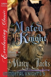 Mated Knight ebook by Marcy Jacks