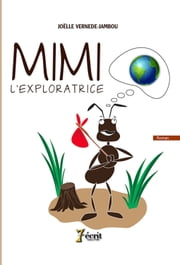 Mimi l'exploratrice ebook by Joëlle  VERNEDE-JAMBOU