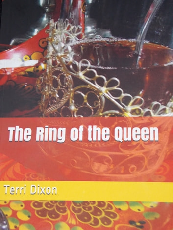 The Ring of the Queen (The Lost Tsar Trilogy Book 1) ebook by Terri Dixon