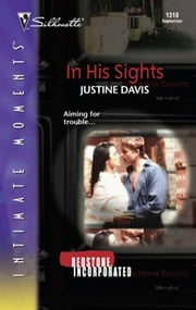 In His Sights ebook by Justine Davis