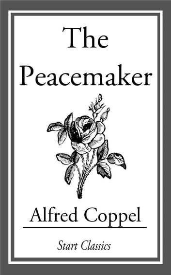 The Peacemaker ebook by Alfred Coppel