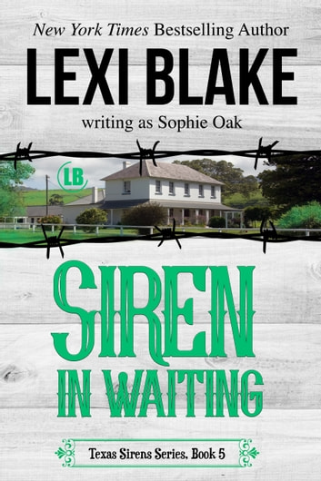 Siren in Waiting ebook by Lexi Blake,Sophie Oak