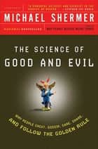 The Science of Good and Evil ebook by Michael Shermer