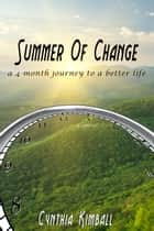 Summer of Change ebook by Cynthia Kimball