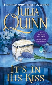 It's In His Kiss With 2nd Epilogue ebook by Julia Quinn