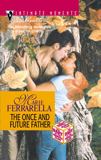 The Once and Future Father ebook by Marie Ferrarella