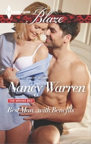 Best Man...with Benefits ebook by Nancy Warren
