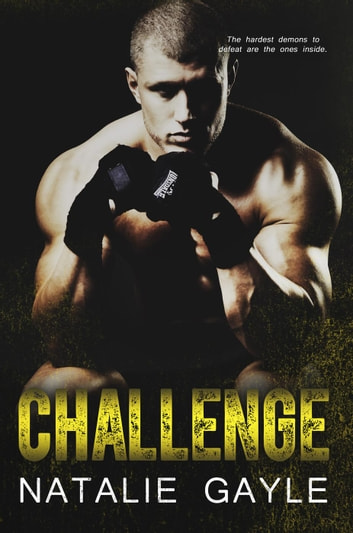 Challenge - Oni Fighters—MMA Romance, #3 ebook by Natalie Gayle