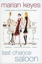 Last Chance Saloon ebook by Marian Keyes