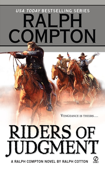 Riders of Judgment ebook by Ralph Compton,Ralph Cotton