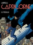 Capricorne - tome 09 - Le passage ebook by Andreas, Andreas