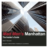 Mad Men's Manhattan - The Insider's Guide ebook by Mark P. Bernardo